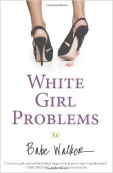 white girl problems